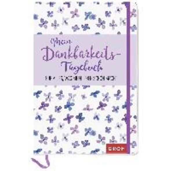 Mein Dankbarkeits-Tagebuch für alles, was mein Leb