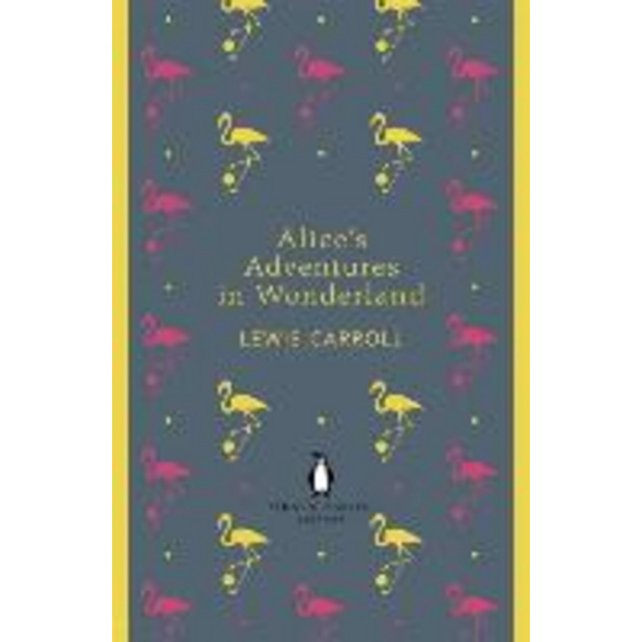 Alice s Adventures in Wonderland and Through the L