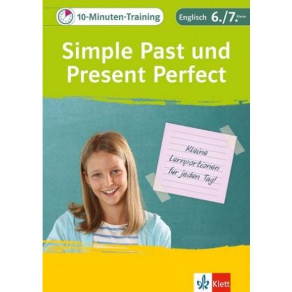 10-Minuten-Training Simple Past und Present Perfec