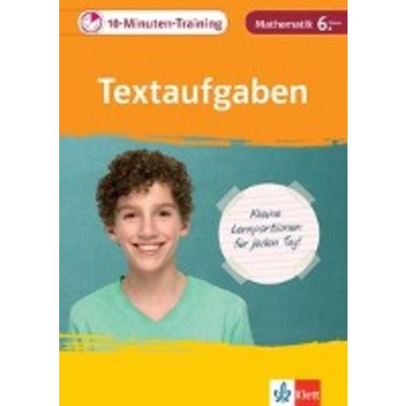 10-Minuten-Training Mathematik Textaufgaben 6. Kla