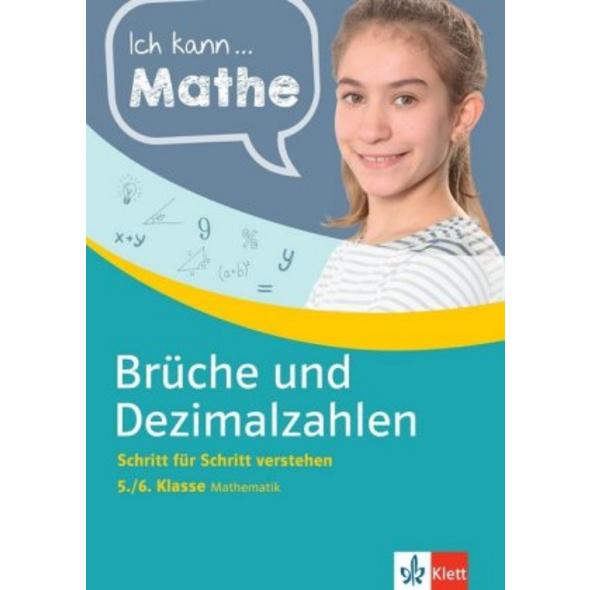 Ich kann Mathe Brüche und Dezimalzahlen 5. 6. Klas