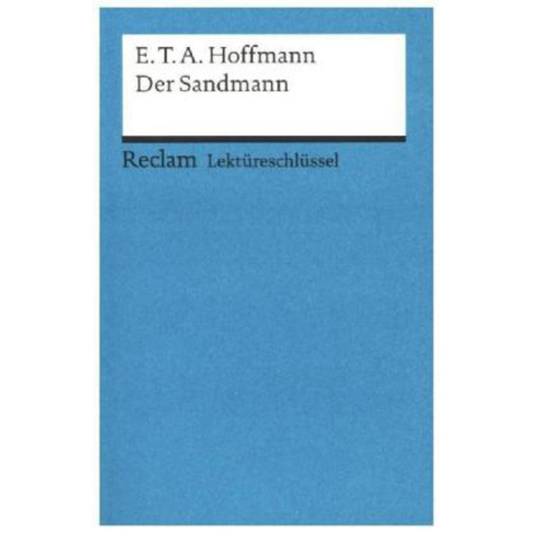 Der Sandmann. Lektüreschlüssel für Schüler