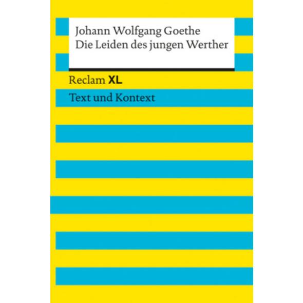 Die Leiden des jungen Werther. Textausgabe mit Kom