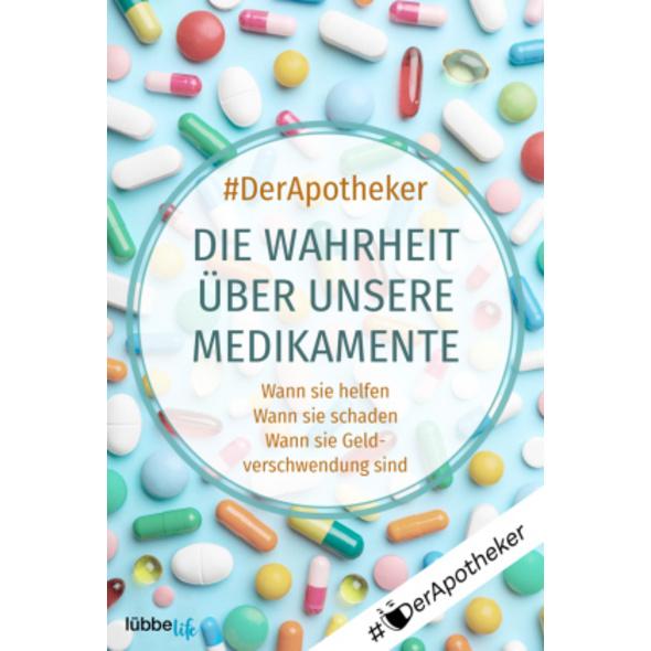 DerApotheker. Die Wahrheit über unsere Medikament