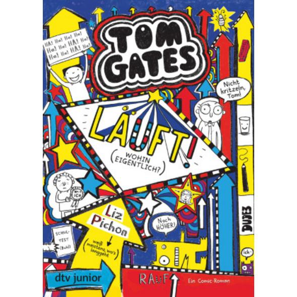 Tom Gates, Bd. 9: Läuft!  Wohin eigentlich?