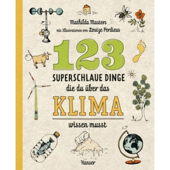 123 superschlaue Dinge, die du über das Klima wiss