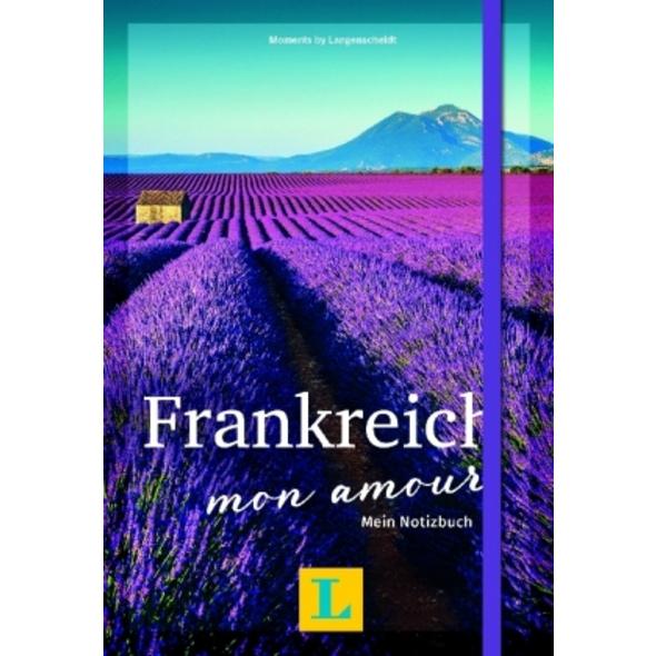 Frankreich - mon amour - Moments by Langenscheidt