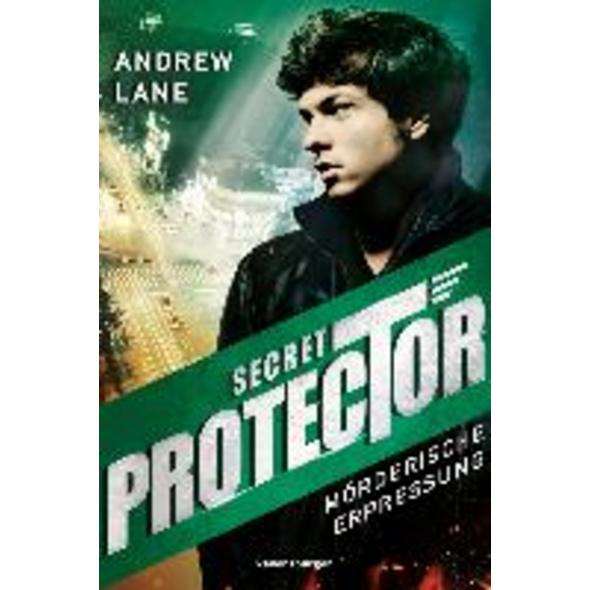 Secret Protector, Band 2: Mörderische Erpressung