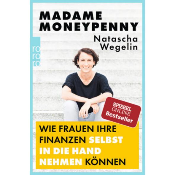 Madame Moneypenny: Wie Frauen ihre Finanzen selbst
