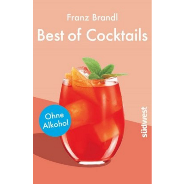 Best of Cocktails ohne Alkohol