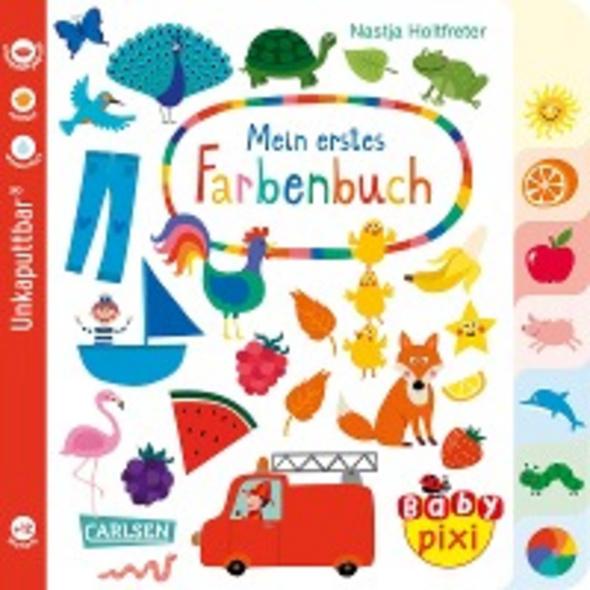 Baby Pixi  unkaputtbar  79: Mein erstes Farbenbuch