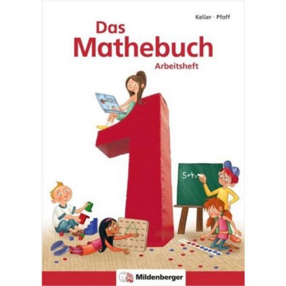 Das Mathebuch 1 - Arbeitsheft