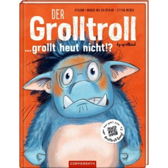 Der Grolltroll ... grollt heut nicht!?  Bd. 2