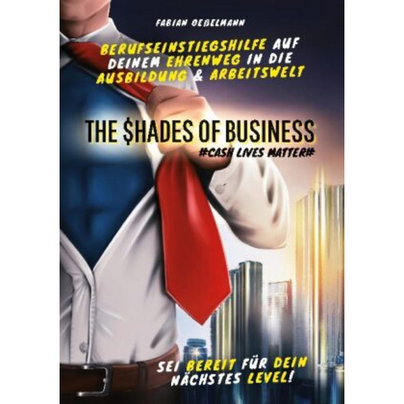 The Shades of Business