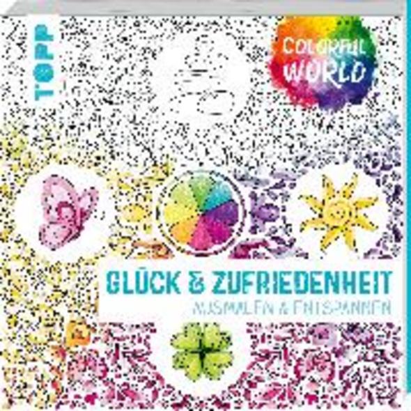 Colorful World - Glück   Zufriedenheit