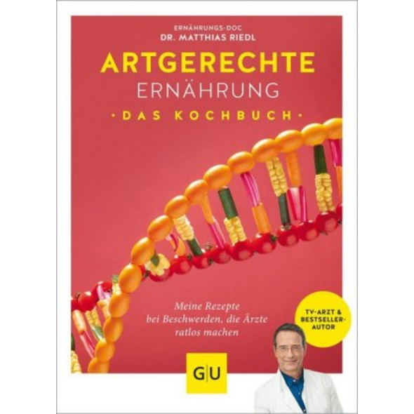 Artgerechte Ernährung - Das Kochbuch