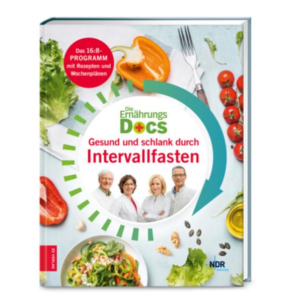 Die Ernährungs-Docs - Gesund und schlank durch Int