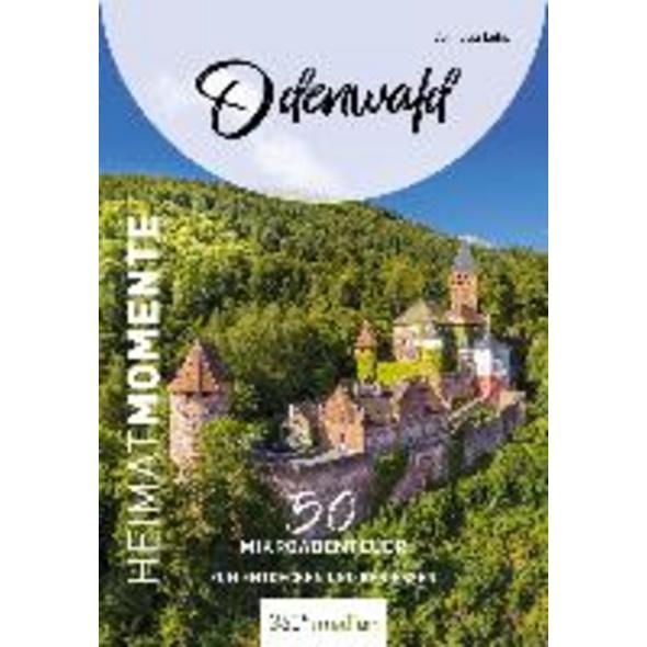 Odenwald - HeimatMomente