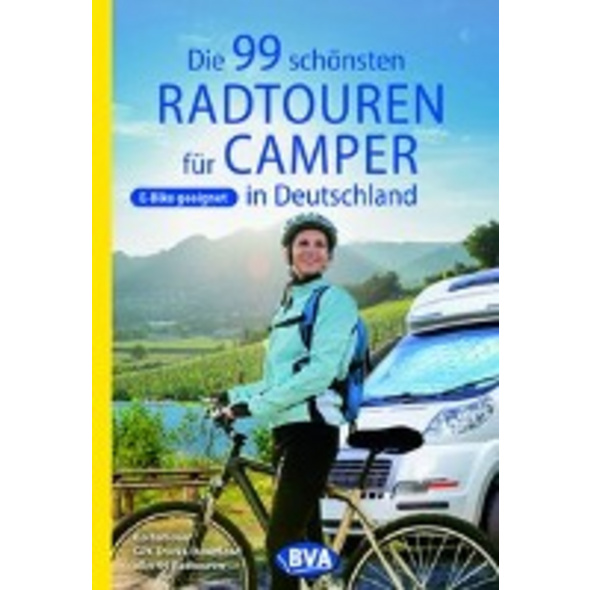 Die 99 schönsten Radtouren für Camper in Deutschla