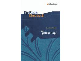 Der goldne Topf. EinFach Deutsch Textausgaben