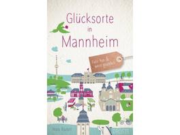 Glücksorte in Mannheim